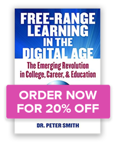 Book: Free-Range Learning in the Digital Age by Dr. Peter Smith