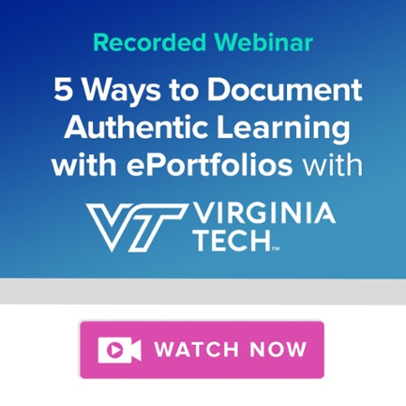 Virginia Tech Webinar - 5 Ways to Document Authentic Learning