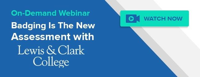 Lewis & Clark: Badging is the New Assessment Webinar