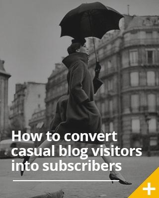 How To Convert Casual Blog Visitors Into Loyal Subscribers – Lickety-Split