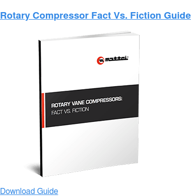 Rotary Compressor Fact Vs. Fiction Guide Download Guide