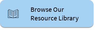 Browse Our  Resource Library
