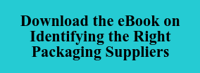 Download the eBook on Identifying the Right Packaging Suppliers