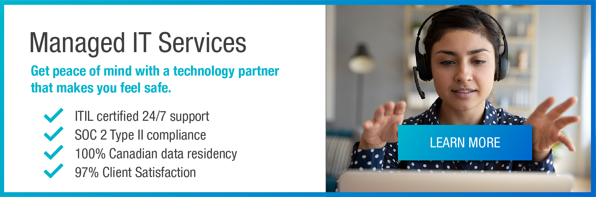 Managed IT Services. Get peace of mind with a technology partner that makes you feel safe.