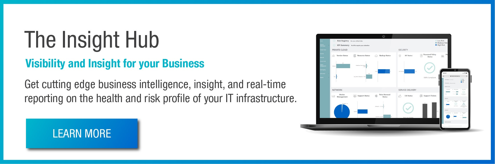The Insight Hub. Get cutting edge business intelligence, insight, and real-time reporting.