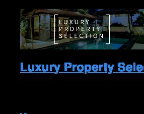 Luxury Property Selection