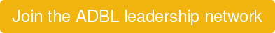 Join the ADBL leadership network
