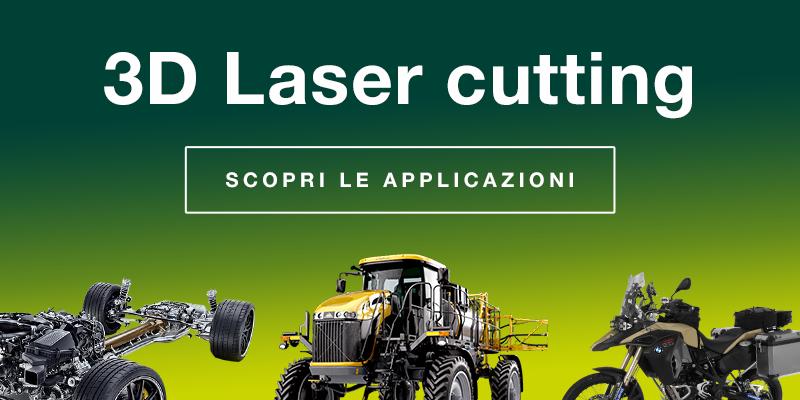 3D Laser Cutting - Scopri le applicazioni