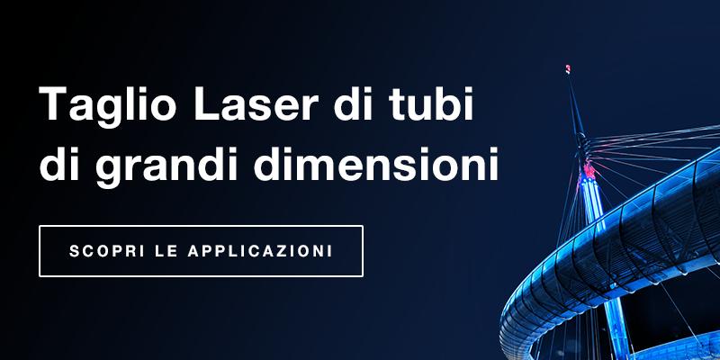 Taglio Laser di tubi di grandi dimensioni