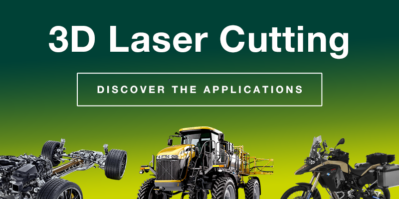 3D Laser Cutting - Discover the applications