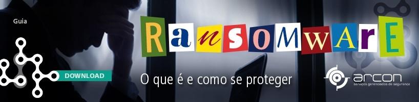 Ransomware - O que é e como se proteger