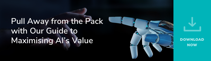 Pull Away from the Pack with Our Guide to Maximising AI's Value