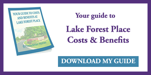 Your guide to Lake Forest Place Costs & Beneifts