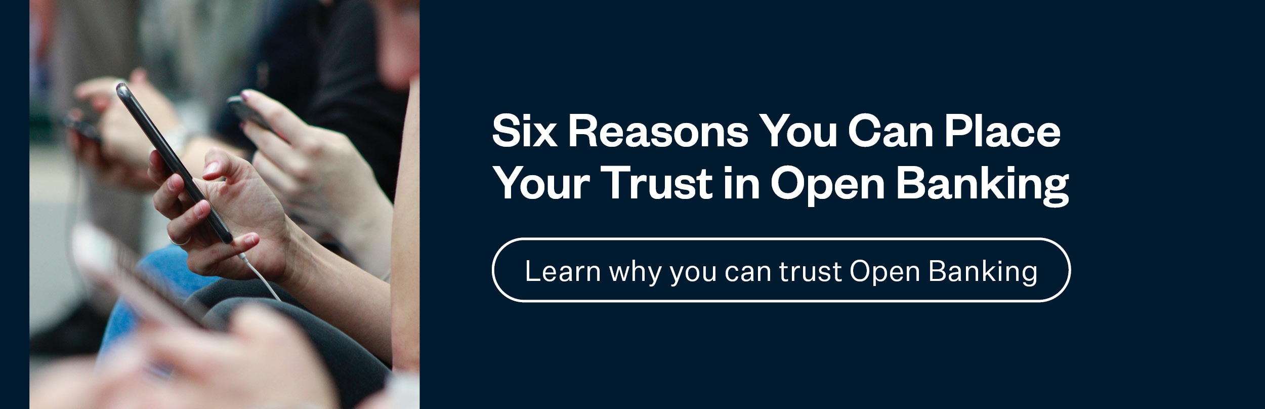 Learn why you can trust Open Banking