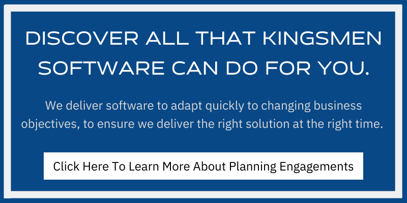 Learn about Kingsmen Software's planning engagements