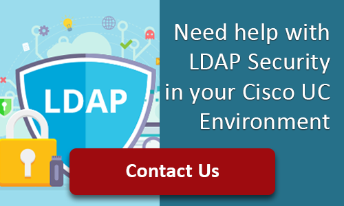 LDAP Security for your Cisco UC Environment