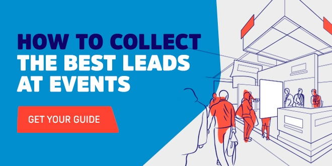 How to Collect the Best Leads at Events: Get your Guide