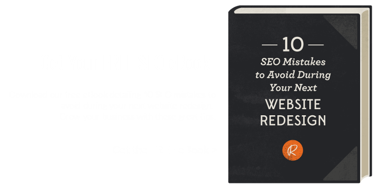 Get your free SEO eBook: 10 SEO Mistakes to avoid during your next website redesign.
