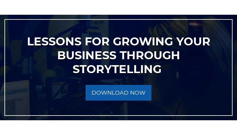 Lessons for growing your business through Storytelling  Download Now
