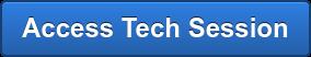 Access Tech Session