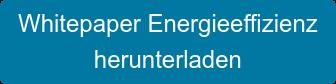 Whitepaper Energieeffizienz herunterladen