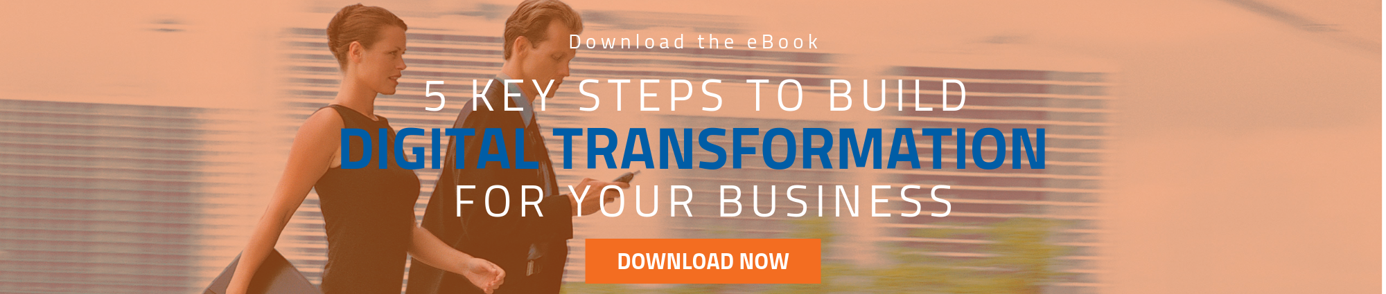 ebook: 5 Key Steps to Build Digital Transformation for Your Business