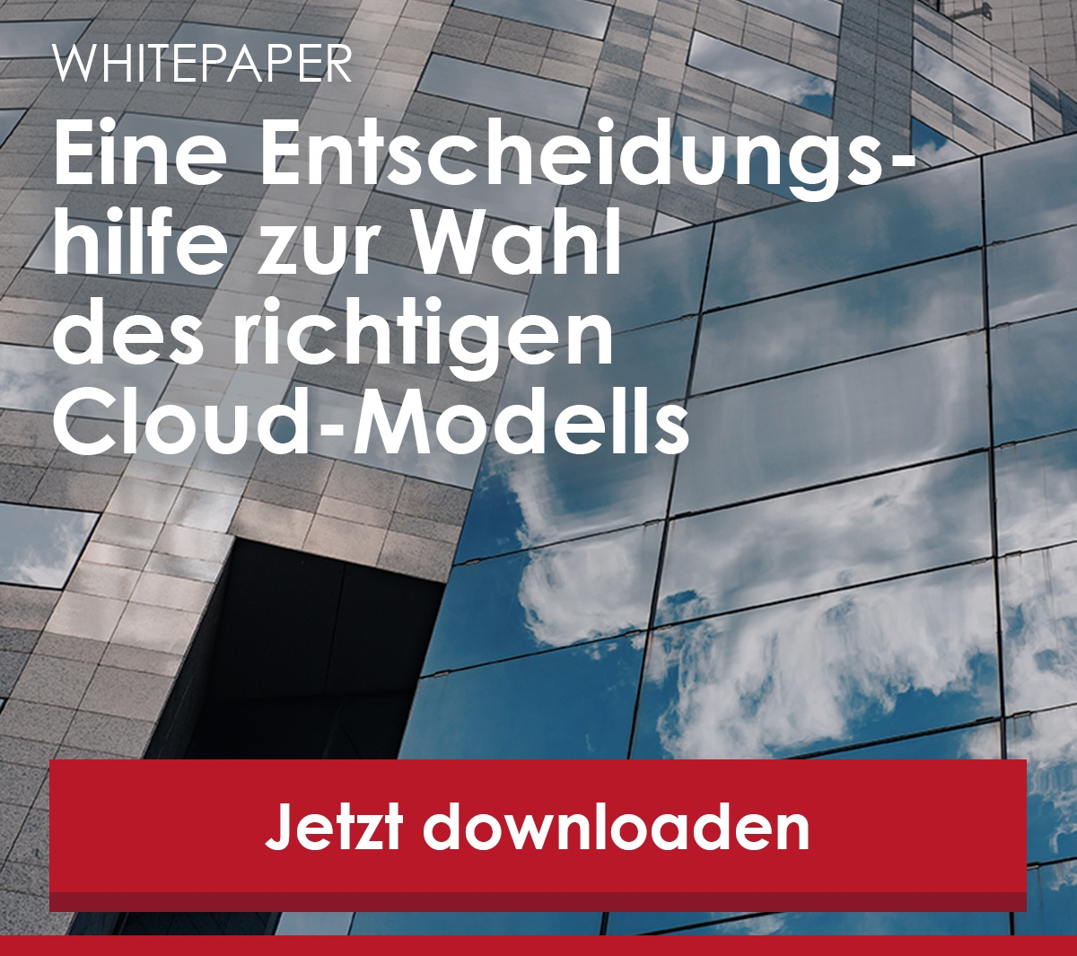 Zum Whitepaper Entscheidungshilfe Wahl Cloud-Modell