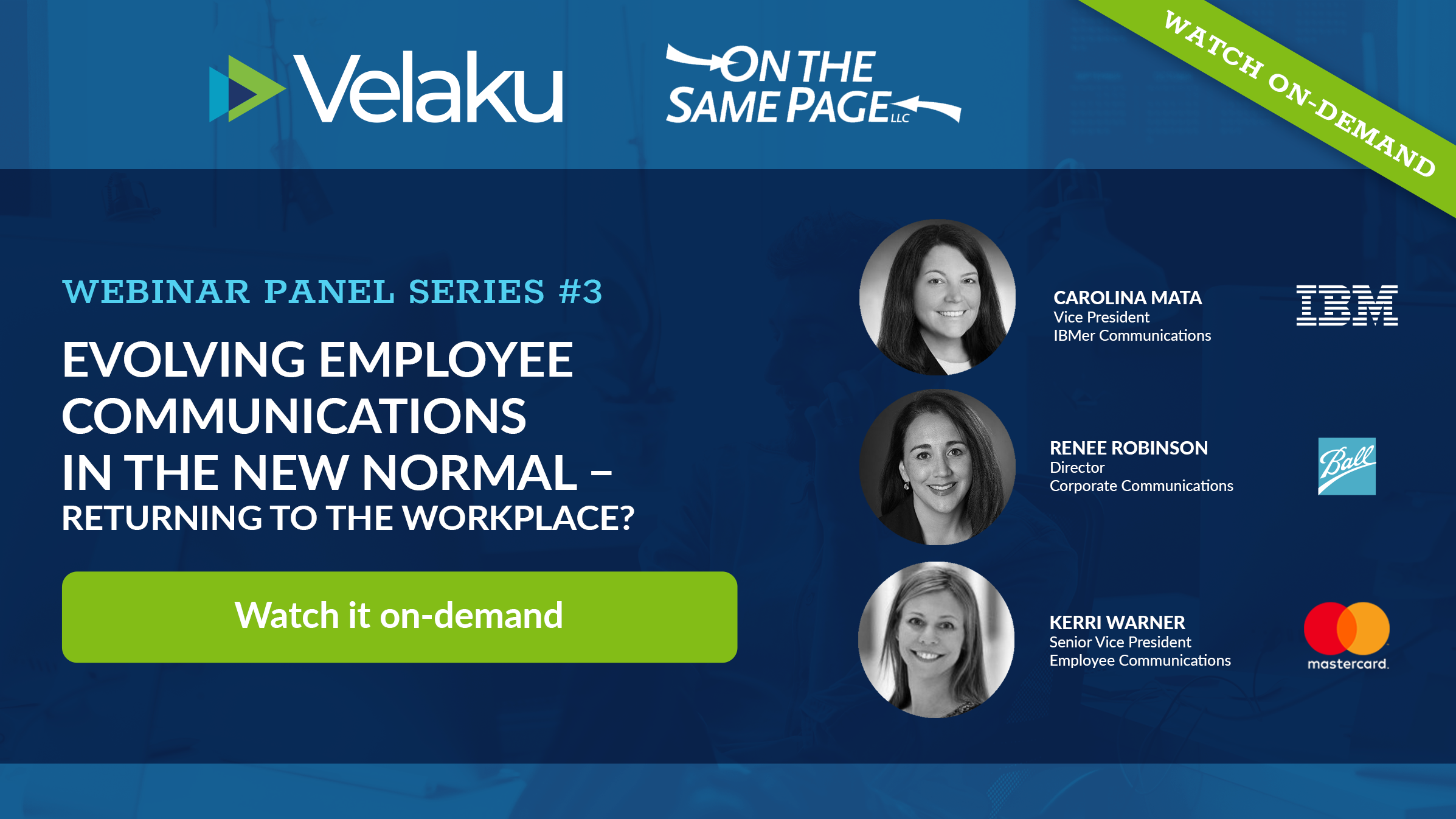 Webinar #3 - Evolving Employee Communications - Returning to the Workplace?