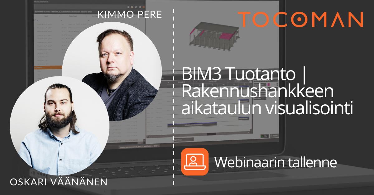 BIM3 Tuotanto webinaari  Rakennushankkeen aikataulun visualisointi