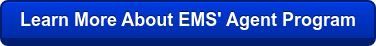 Learn More About EMS' Agent Program