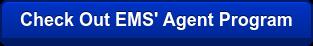 Check Out EMS' Agent Program