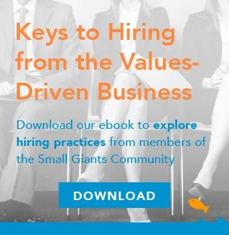 Keys to hiring from values-driven business