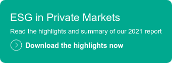 ESG in Private Markets  Read the highlights and summary of our 2021 report  Download the highlights now