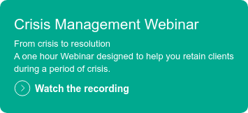 Crisis Management Webinar  From crisis to resolution A one hour Webinar designed to help you retain clients during a period of crisis.  Watch the recording