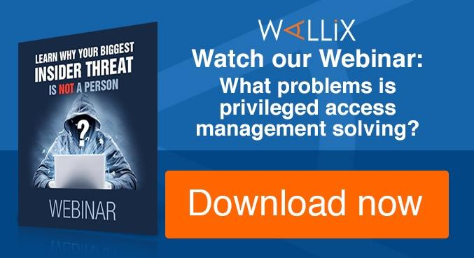 Watch our Webinar : What problems is privileged access management solving?