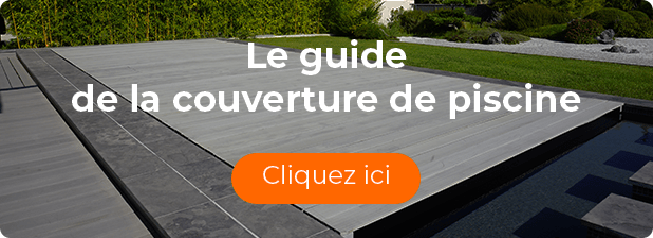 Guide couverture piscine