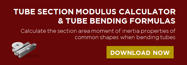 Download the Tube Section Modulus Calculator and Tube Bending Formulas