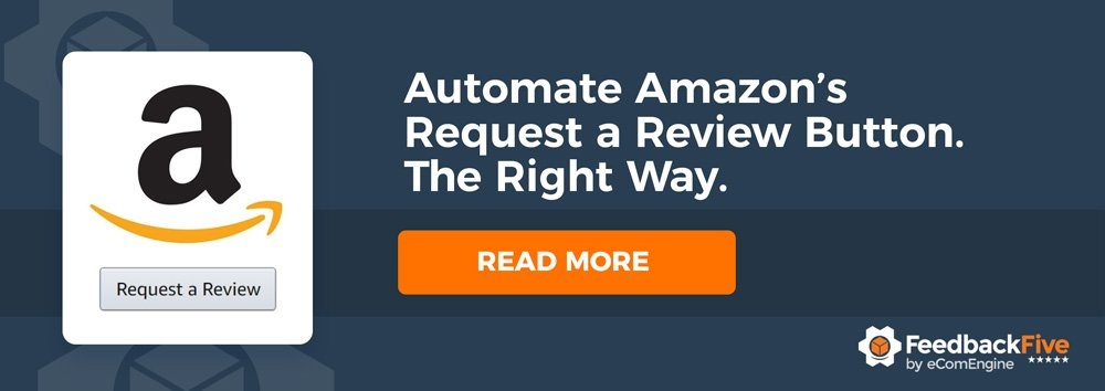 "FeedbackFive logo with text, ""Automate Amazon's Request a Review Button. The Right Way. Learn How."""""