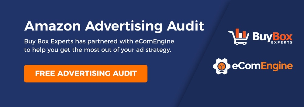 Buy Box Experts has partnered with eComEngine to help you get the most out of your ad strategy. Free Advertising Audit.