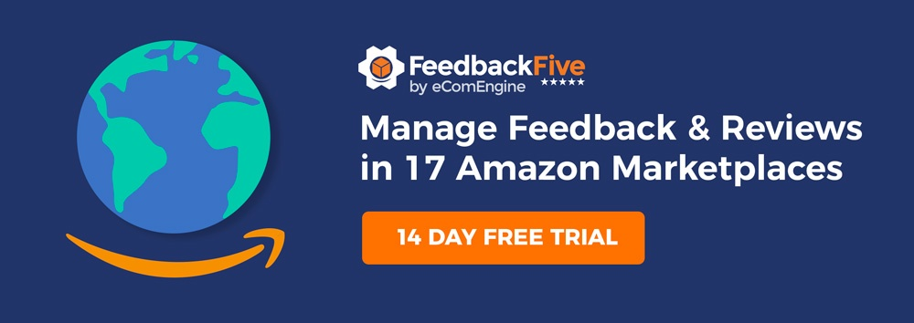 "FeedbackFive logo with text, ""Manage feedback and product reviews in 17 Amazon marketplaces"""