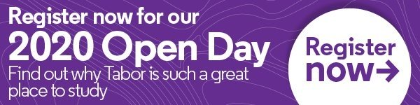 Register now for our 2020 Open day - Find out why Tabor is such a great place to study