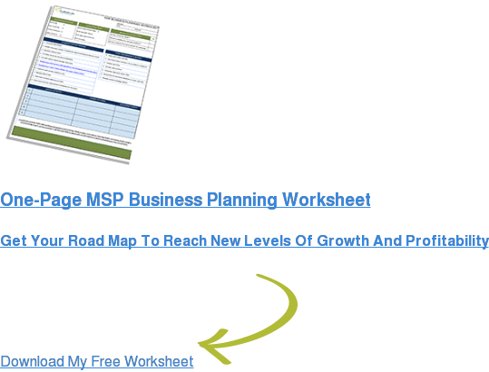 One-Page MSP Business Planning Worksheet  Get Your Road Map To Reach New Levels Of Growth And Profitability  Download My Free Worksheet