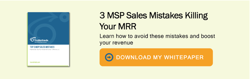 3 MSP sales mistakes killing your mrr