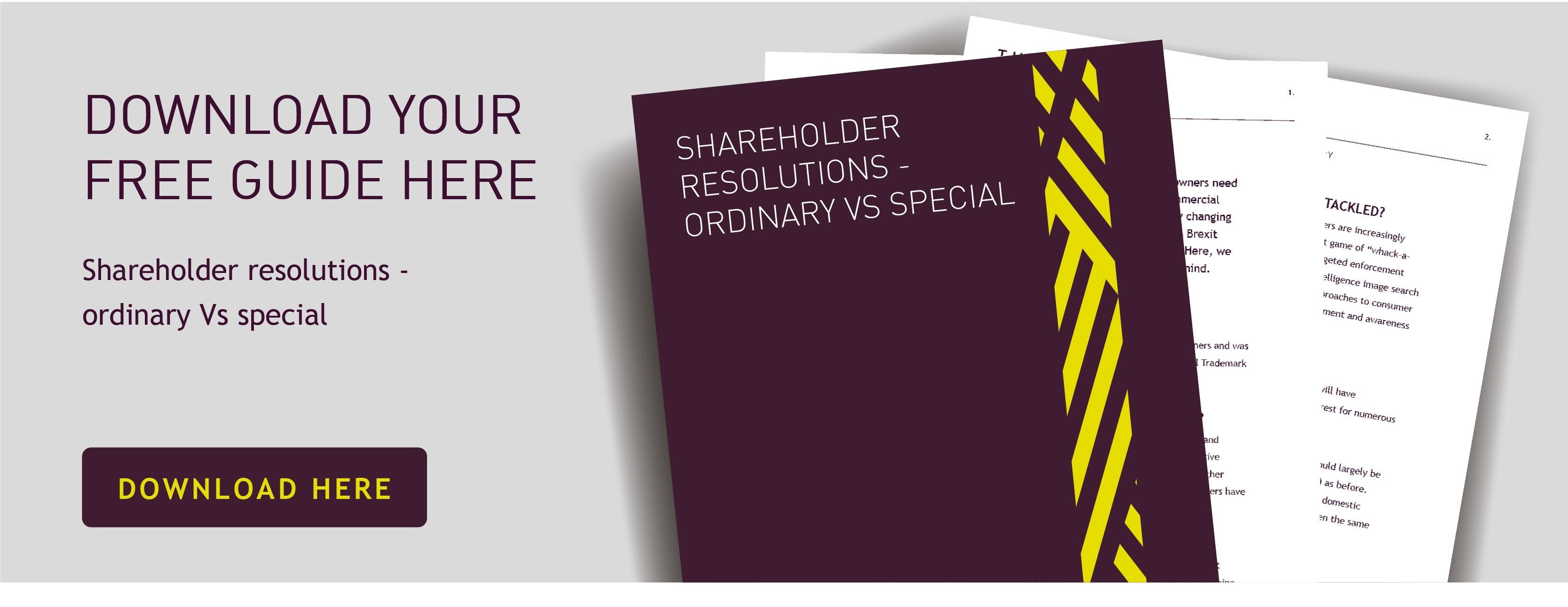 Shareholder Resolutions - Ordinary Vs Special