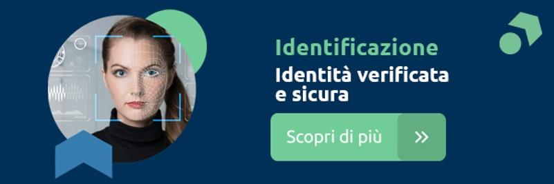 Scopri di più- Identificazione Digitale