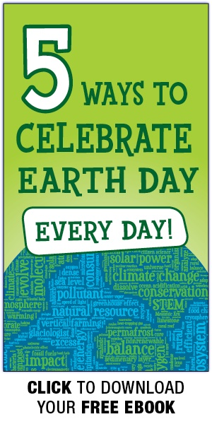 5 Ways to Celebrate Earth Day, Every Day - Free eBook Download