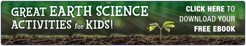 Great Earth Science Activities for Kids! Click here to download your free ebook