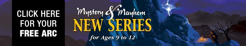 New Series! Mystery & Mayhem -- Free Advance Readers' Copy
