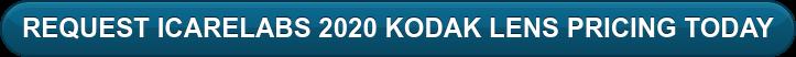 REQUEST ICARELABS 2020 KODAK LENS PRICING TODAY