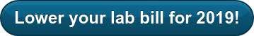 Lower your lab bill for 2019!